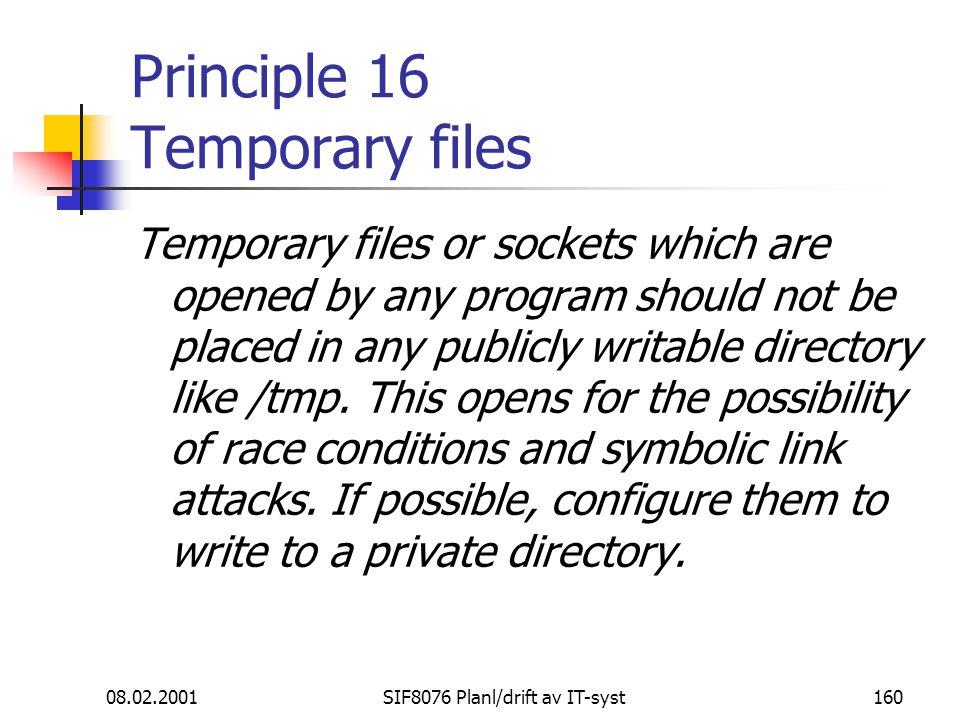 Principle 16 Temporary files
