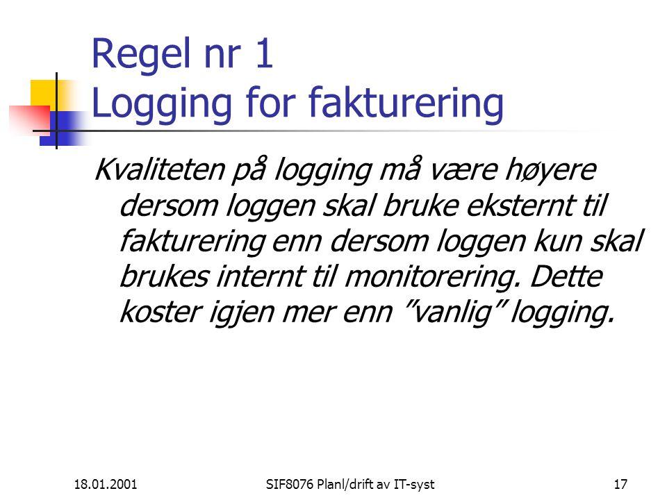 Regel nr 1 Logging for fakturering