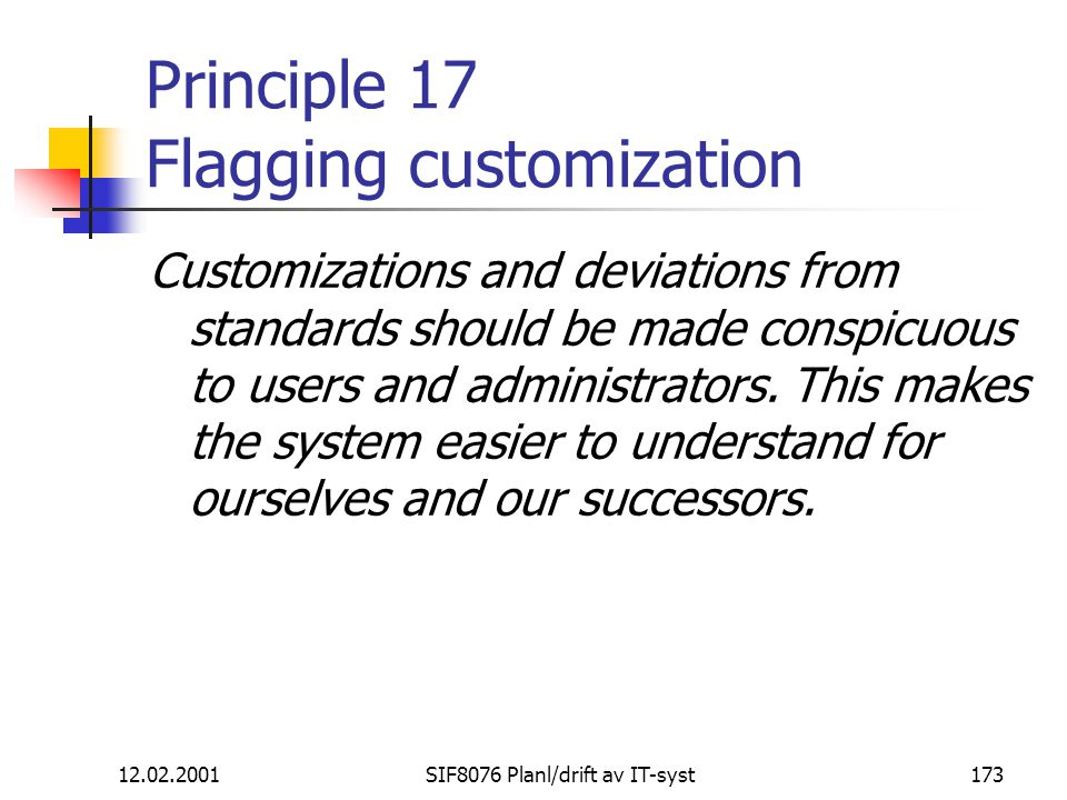 Principle 17 Flagging customization