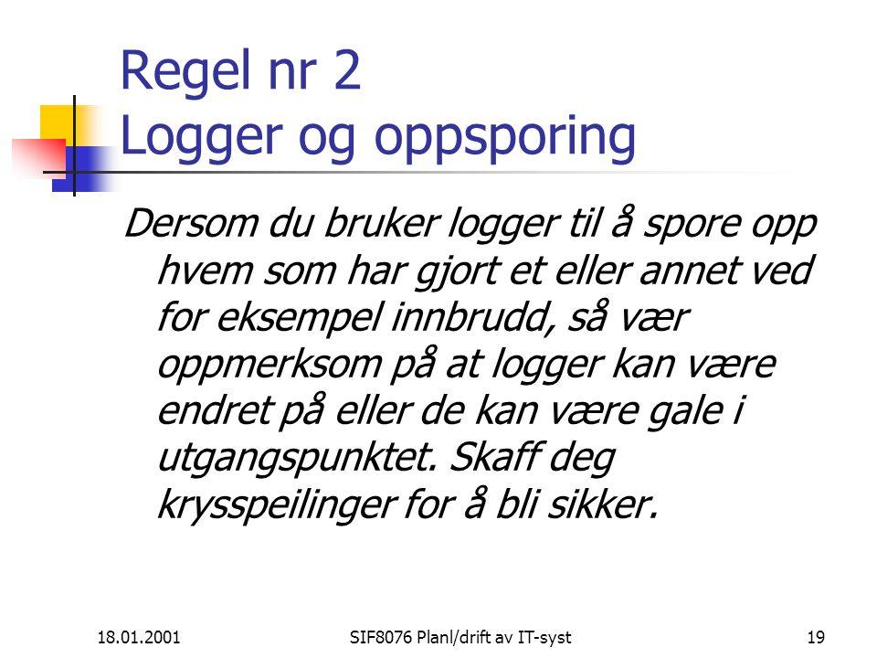 Regel nr 2 Logger og oppsporing