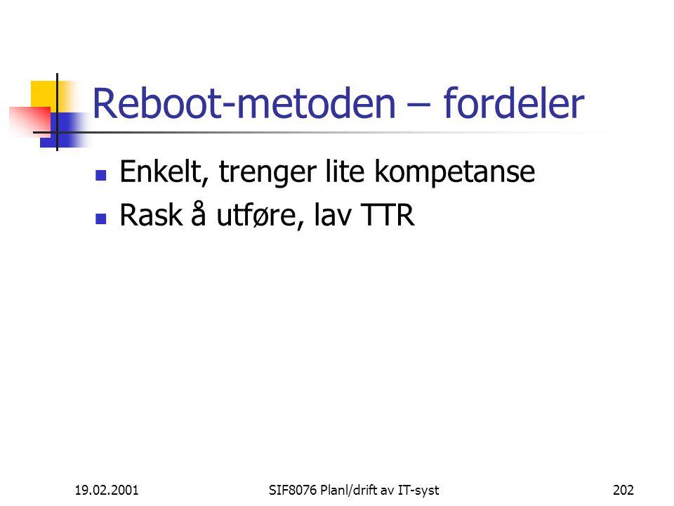Reboot-metoden – fordeler
