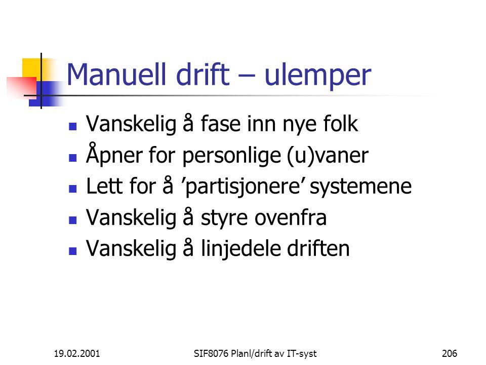Manuell drift – ulemper