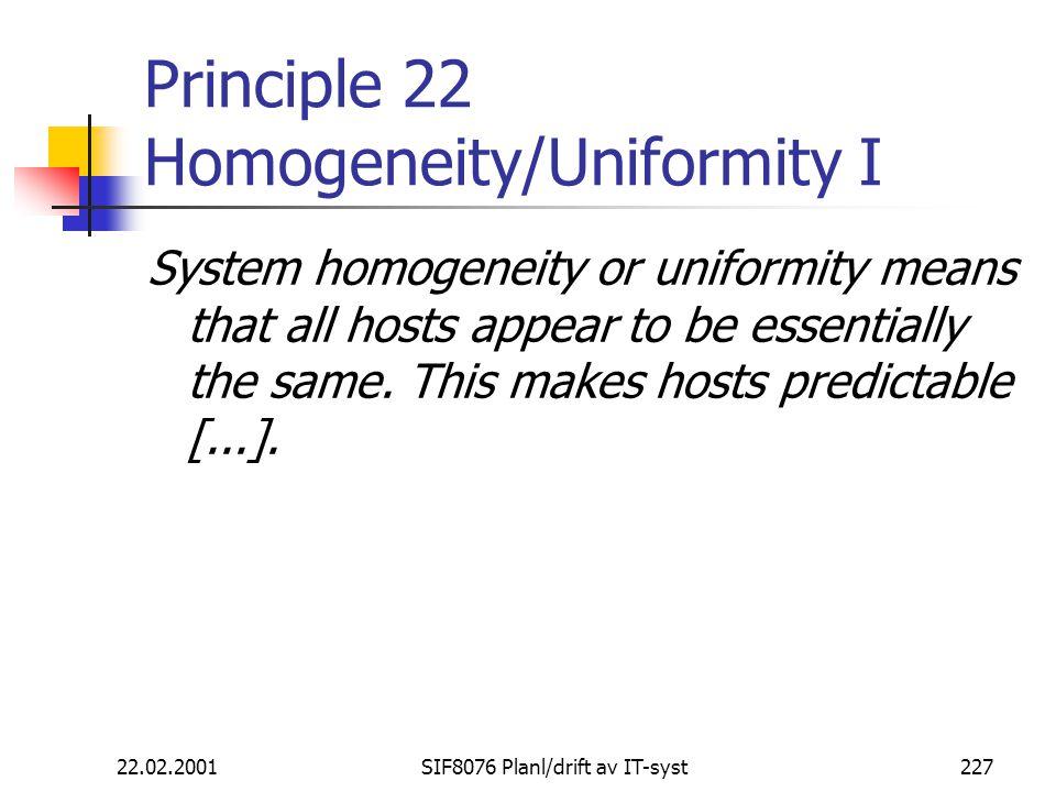 Principle 22 Homogeneity/Uniformity I