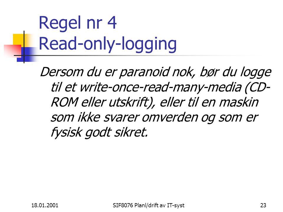 Regel nr 4 Read-only-logging