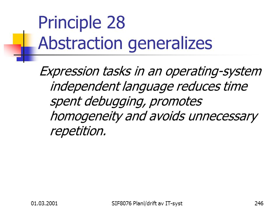 Principle 28 Abstraction generalizes