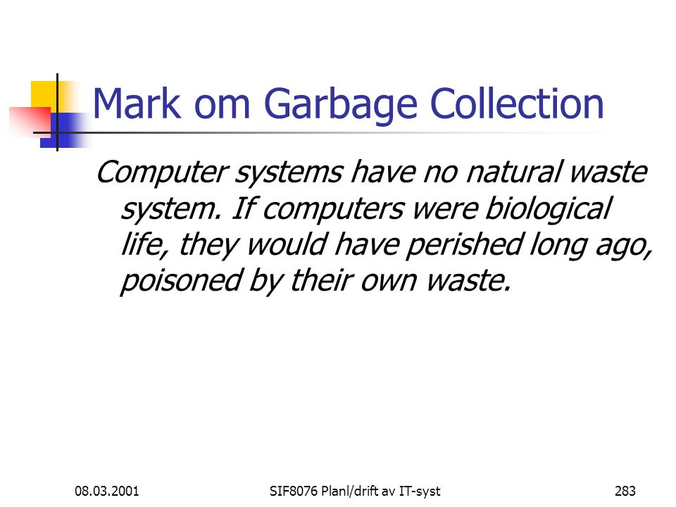 Mark om Garbage Collection