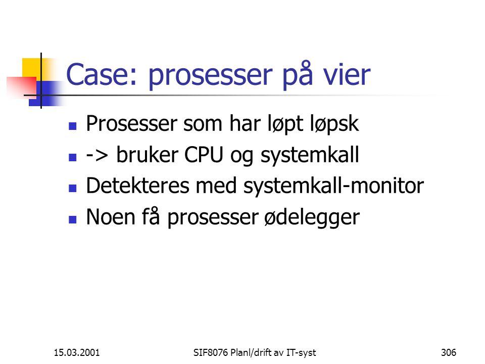 Case: prosesser på vier