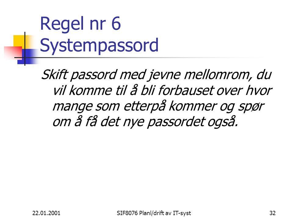 Regel nr 6 Systempassord