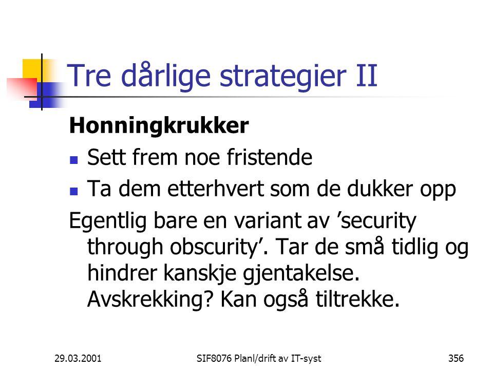 Tre dårlige strategier II