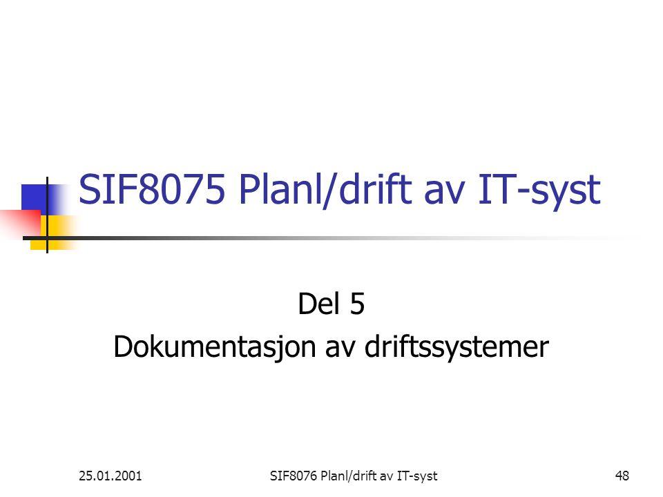 SIF8075 Planl/drift av IT-syst