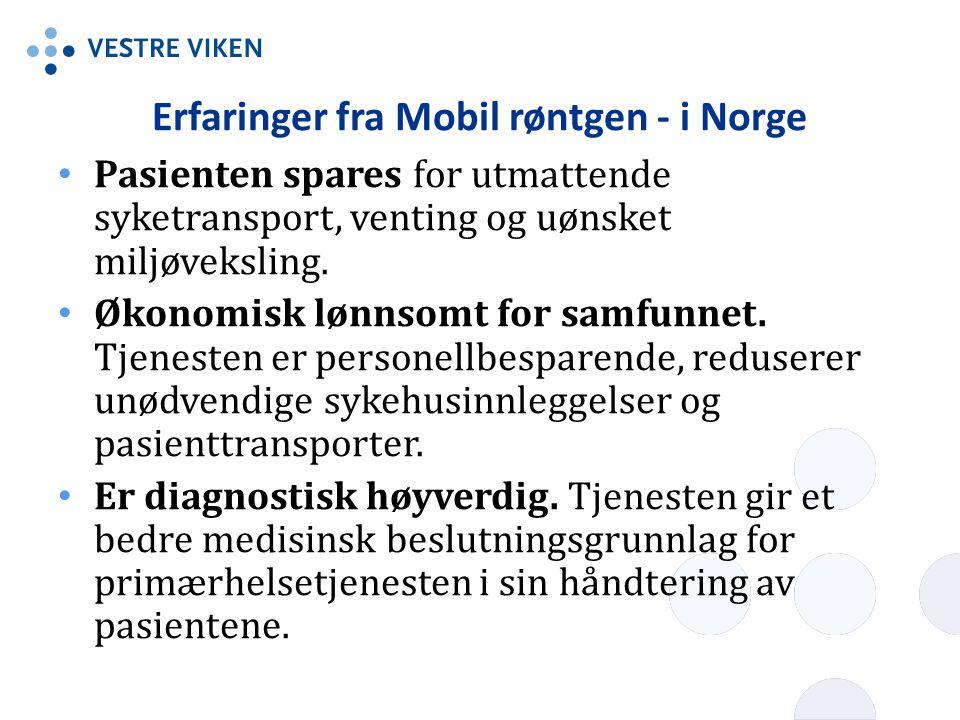 Erfaringer fra Mobil røntgen - i Norge