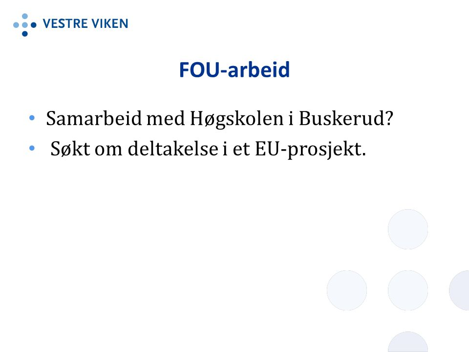 FOU-arbeid Samarbeid med Høgskolen i Buskerud