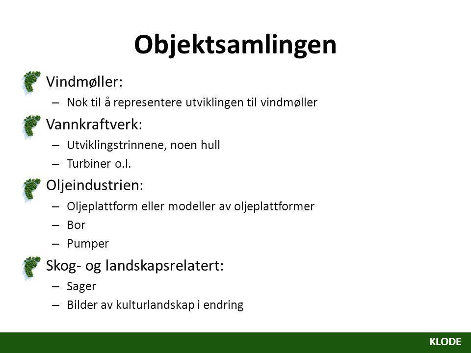 Objektsamlingen Vindmøller: Vannkraftverk: Oljeindustrien: