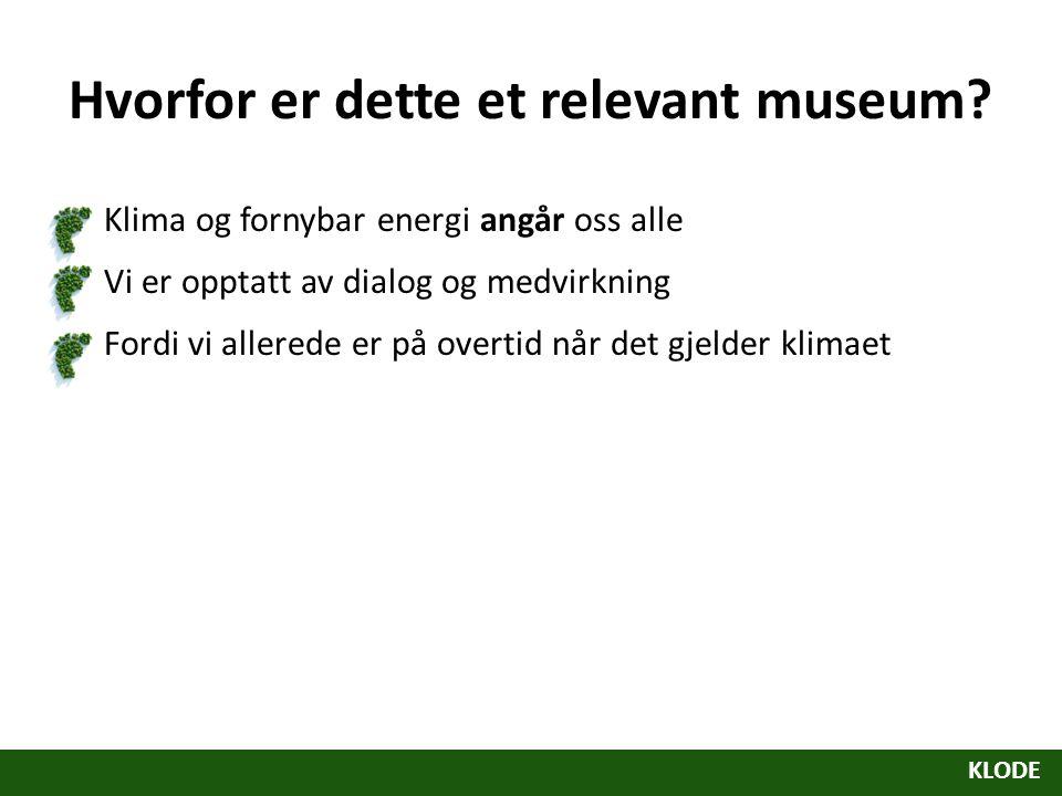 Hvorfor er dette et relevant museum