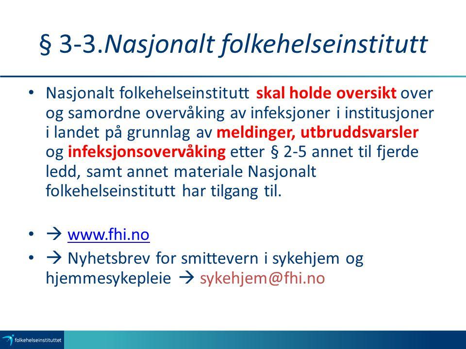 § 3-3.Nasjonalt folkehelseinstitutt