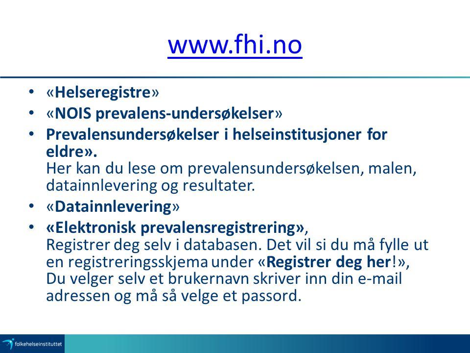www.fhi.no «Helseregistre» «NOIS prevalens-undersøkelser»