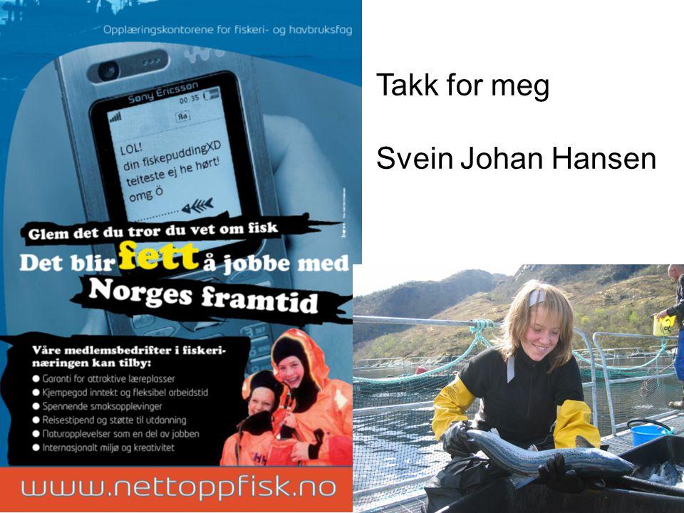 Takk for meg Svein Johan Hansen