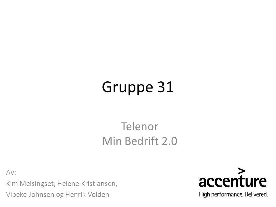 Gruppe 31 Telenor Min Bedrift 2.0 Av: