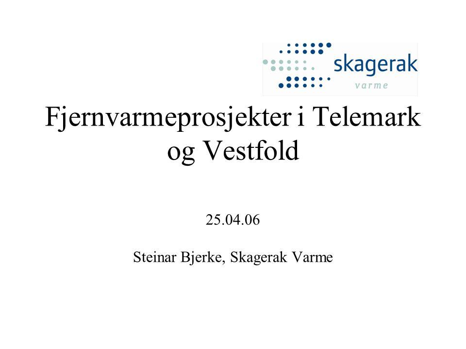 Fjernvarmeprosjekter i Telemark og Vestfold 25. 04