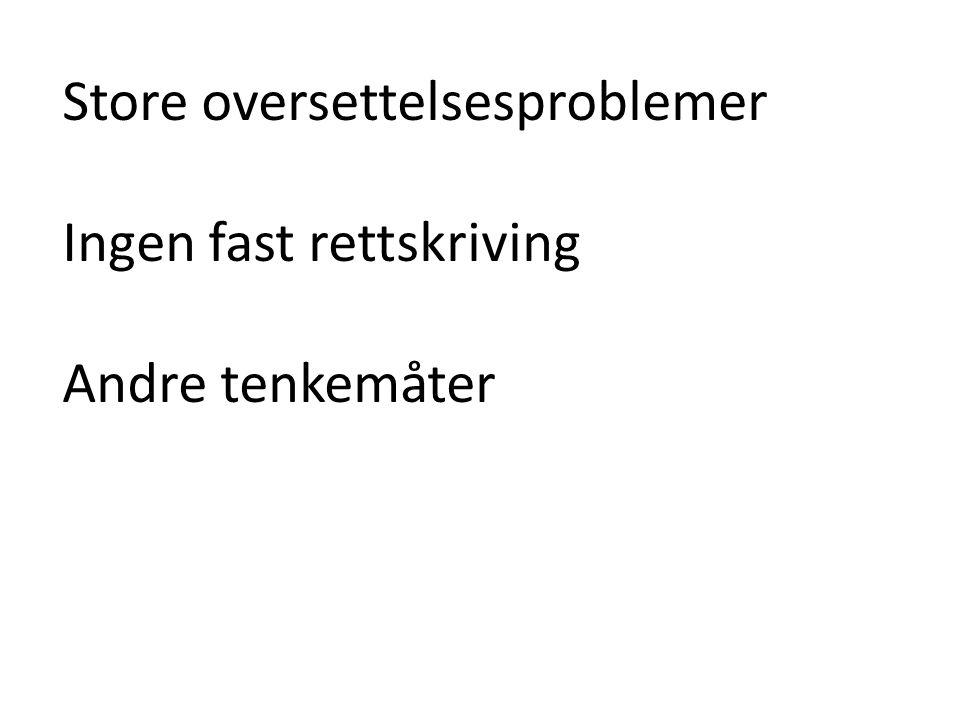 Store oversettelsesproblemer