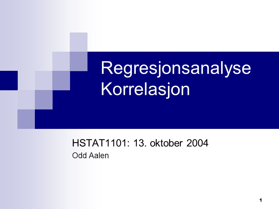 Regresjonsanalyse Korrelasjon