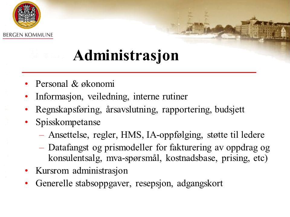 Administrasjon Personal & økonomi