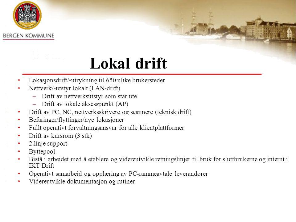 Lokal drift Lokasjonsdrift/-utrykning til 650 ulike brukersteder