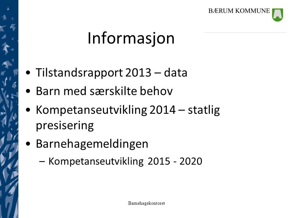 Informasjon Tilstandsrapport 2013 – data Barn med særskilte behov