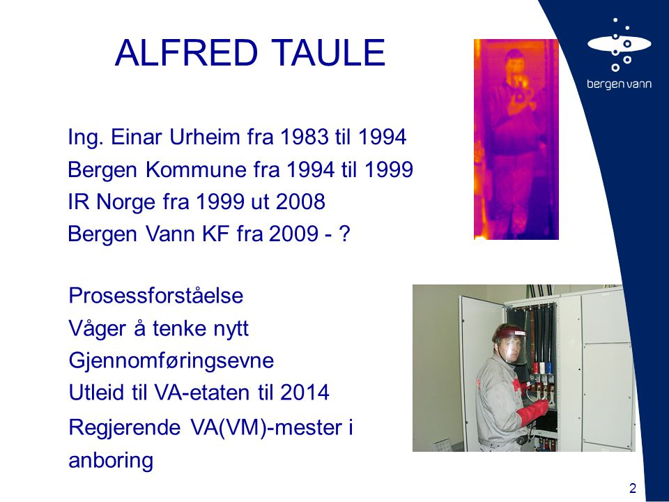 ALFRED TAULE Ing. Einar Urheim fra 1983 til 1994