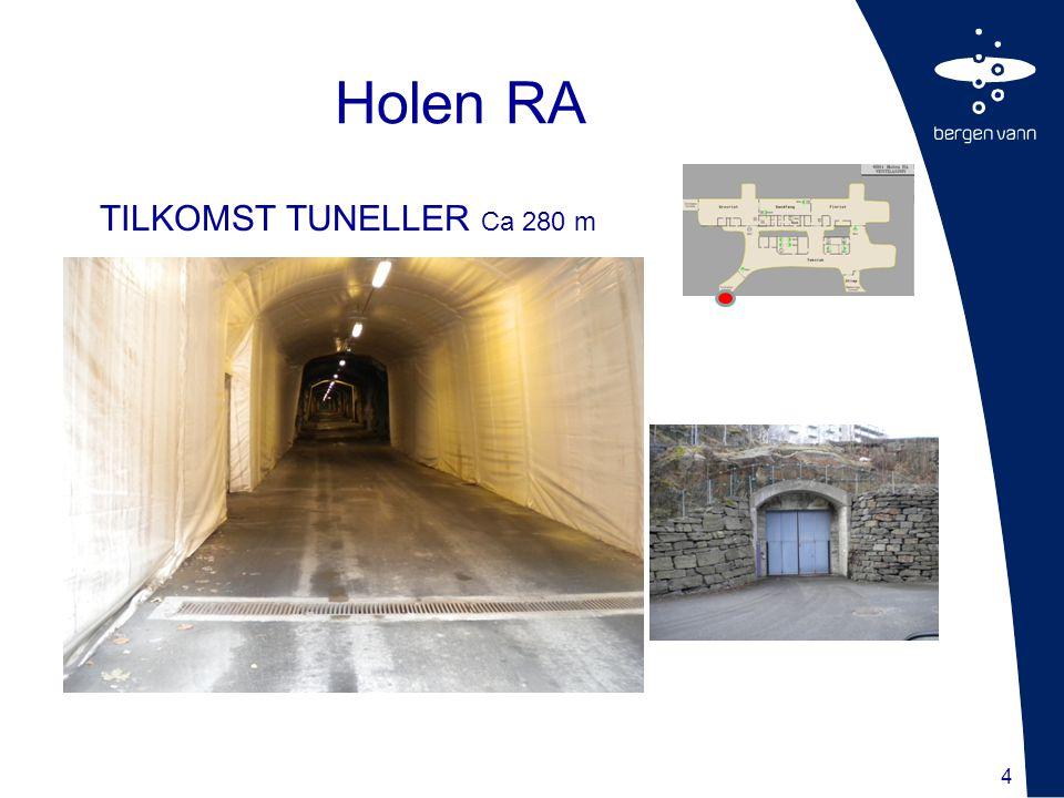 Holen RA TILKOMST TUNELLER Ca 280 m 4