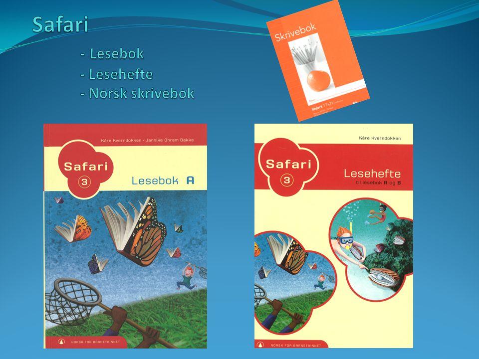 Safari - Lesebok - Lesehefte - Norsk skrivebok