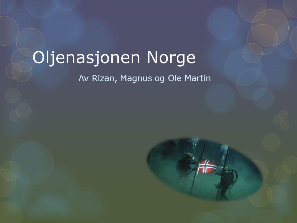 Av Rizan, Magnus og Ole Martin