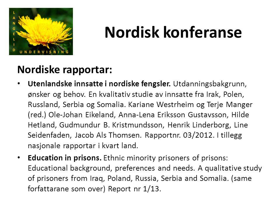 Nordisk konferanse Nordiske rapportar: