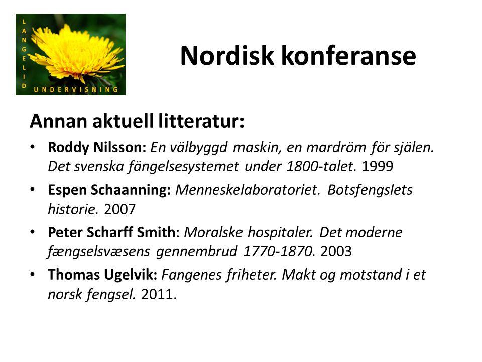 Nordisk konferanse Annan aktuell litteratur: