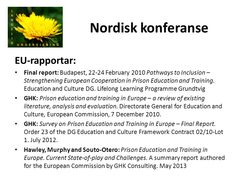 Nordisk konferanse EU-rapportar: