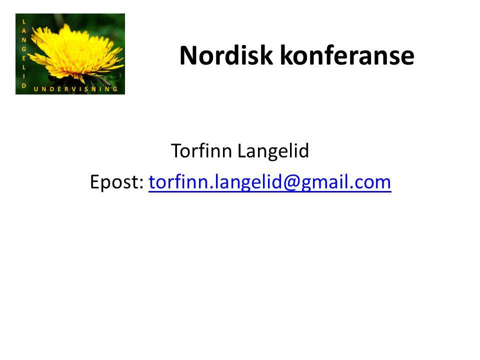 Torfinn Langelid Epost: torfinn.langelid@gmail.com