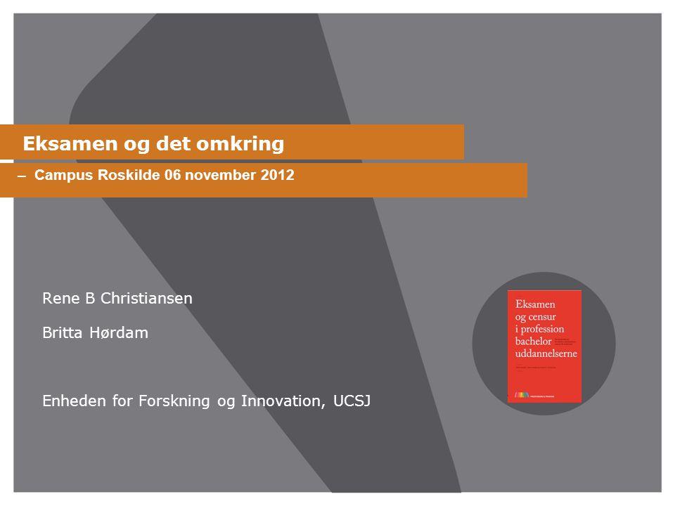 Eksamen og det omkring – Campus Roskilde 06 november 2012