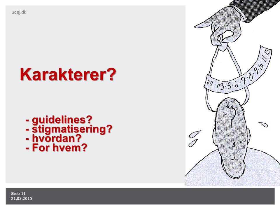 Karakterer - guidelines - stigmatisering - hvordan - For hvem