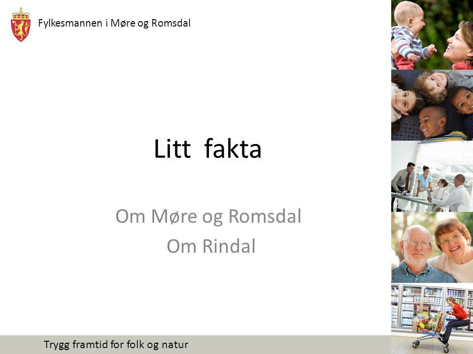 Om Møre og Romsdal Om Rindal