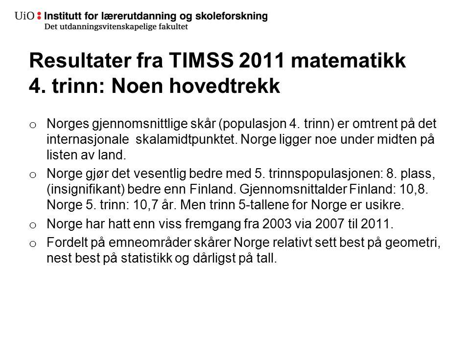 Resultater fra TIMSS 2011 matematikk 4. trinn: Noen hovedtrekk