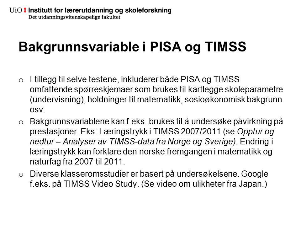 Bakgrunnsvariable i PISA og TIMSS