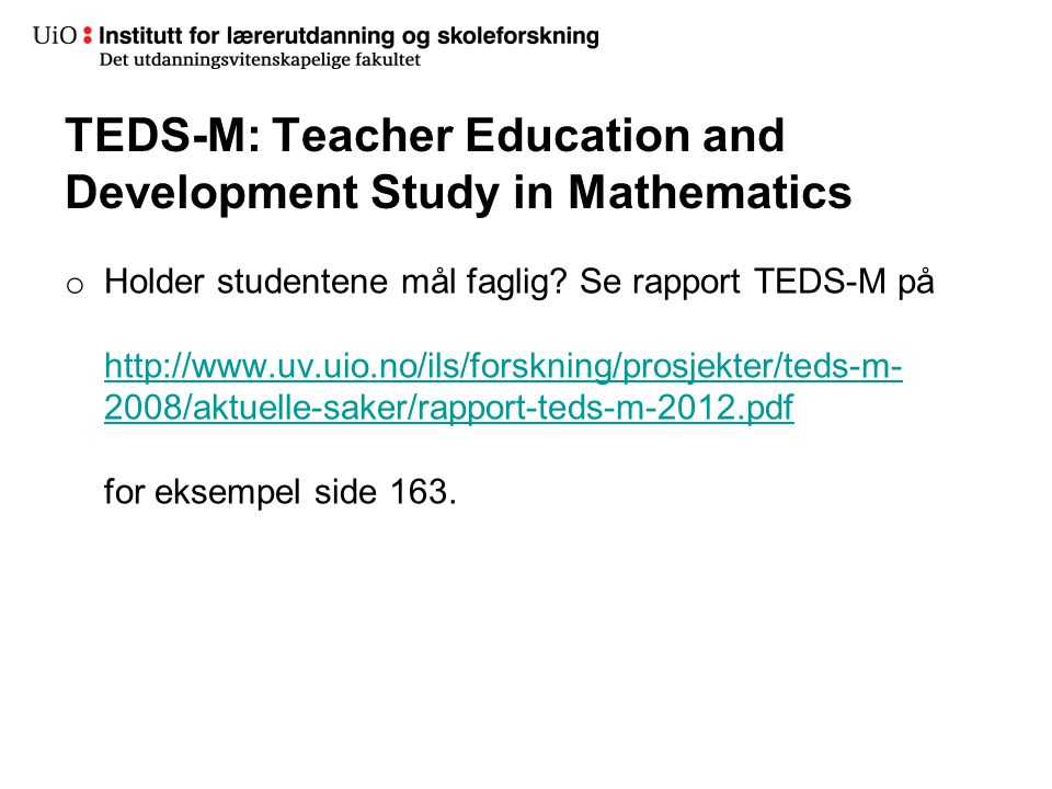 TEDS-M: Teacher Education and Development Study in Mathematics