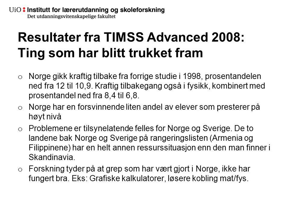 Resultater fra TIMSS Advanced 2008: Ting som har blitt trukket fram