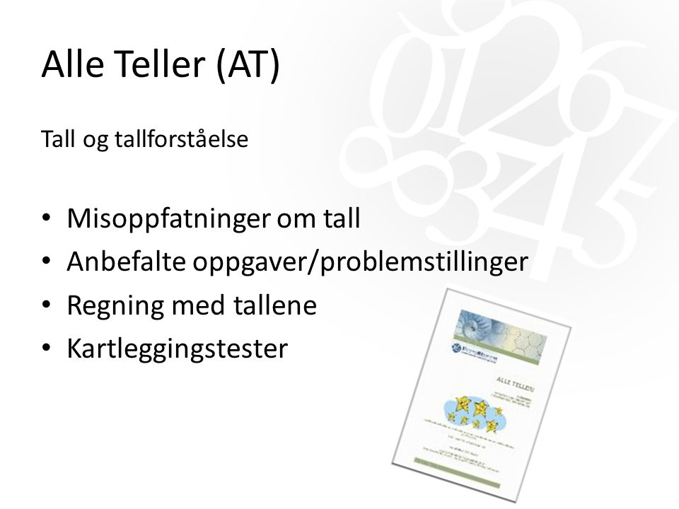 Alle Teller (AT) Misoppfatninger om tall