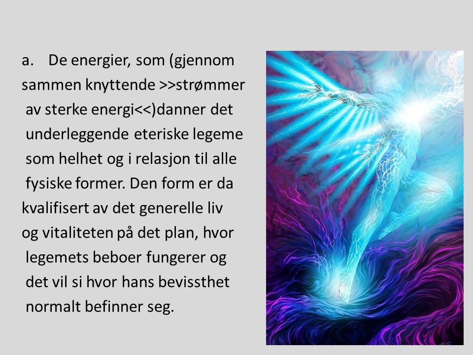 De energier, som (gjennom