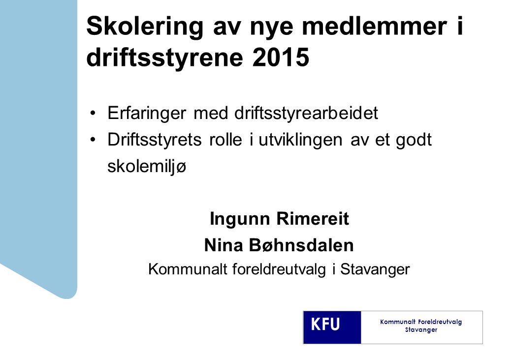 Skolering av nye medlemmer i driftsstyrene 2015