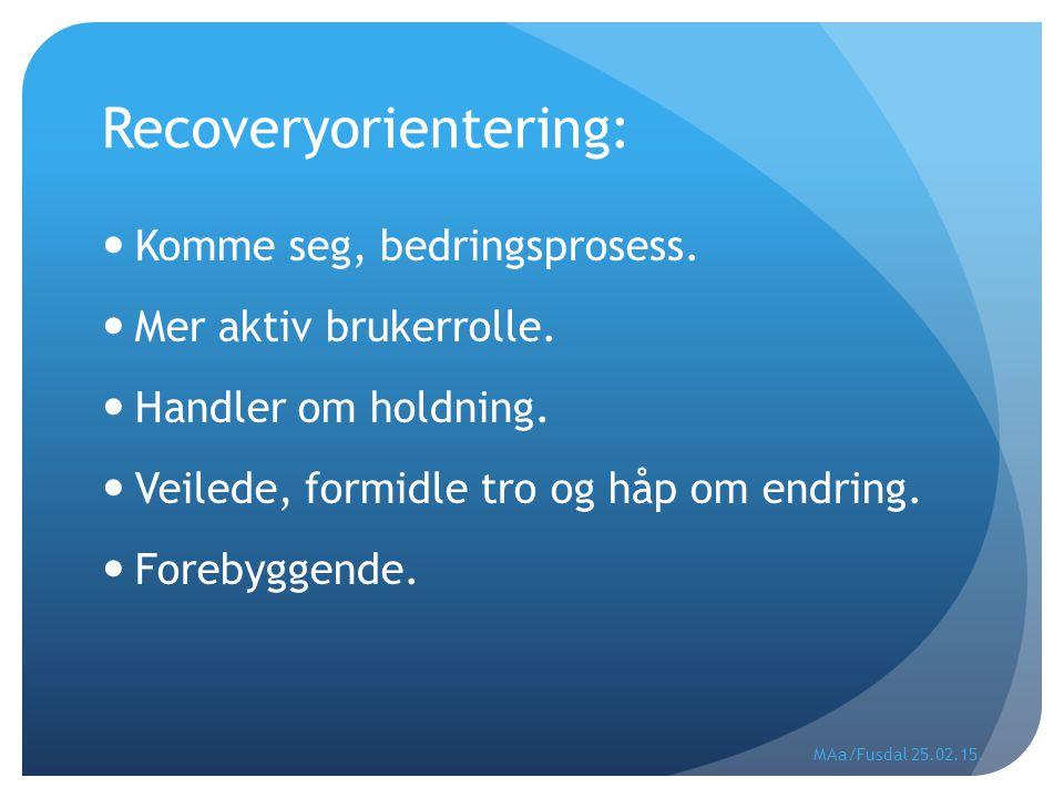 Recoveryorientering: