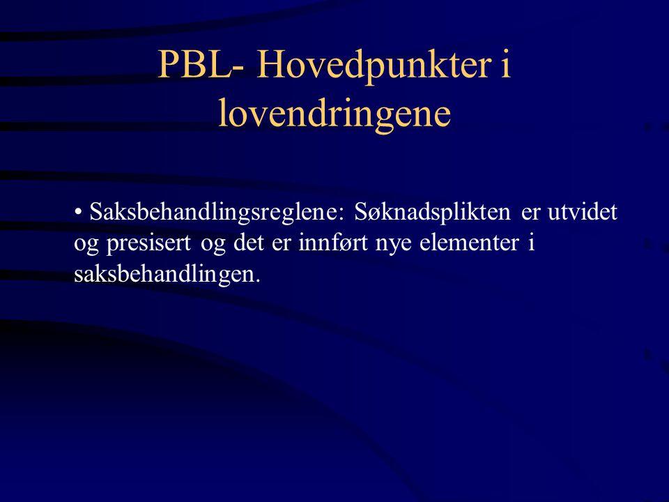 PBL- Hovedpunkter i lovendringene
