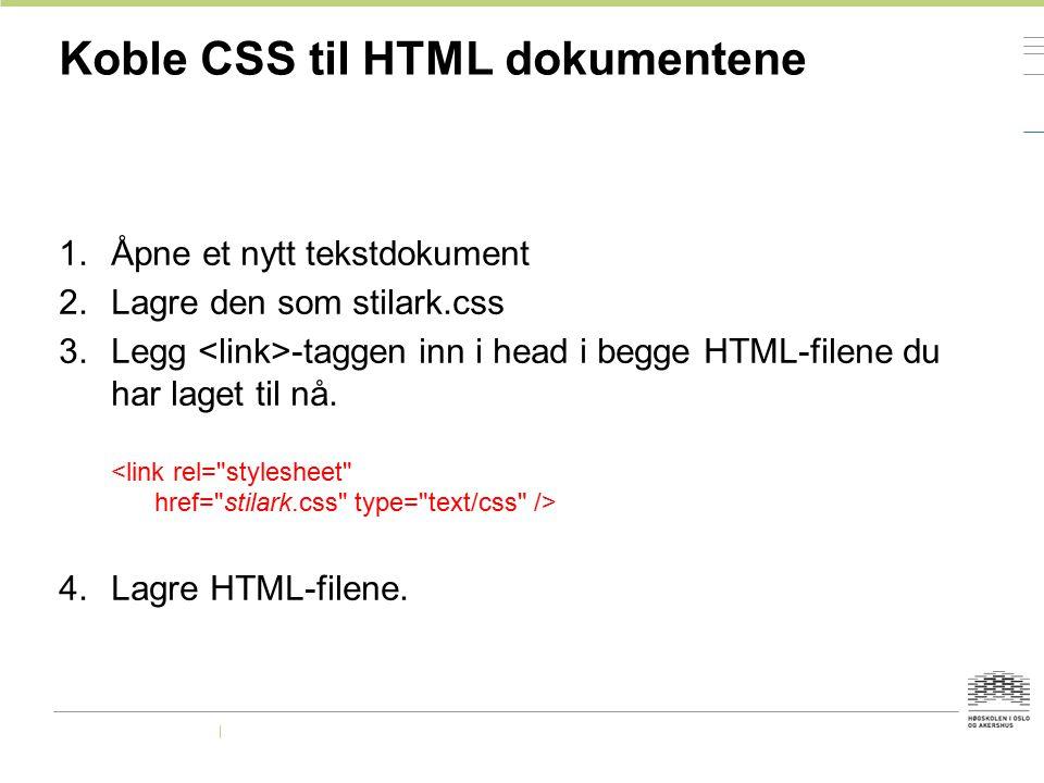 Koble CSS til HTML dokumentene