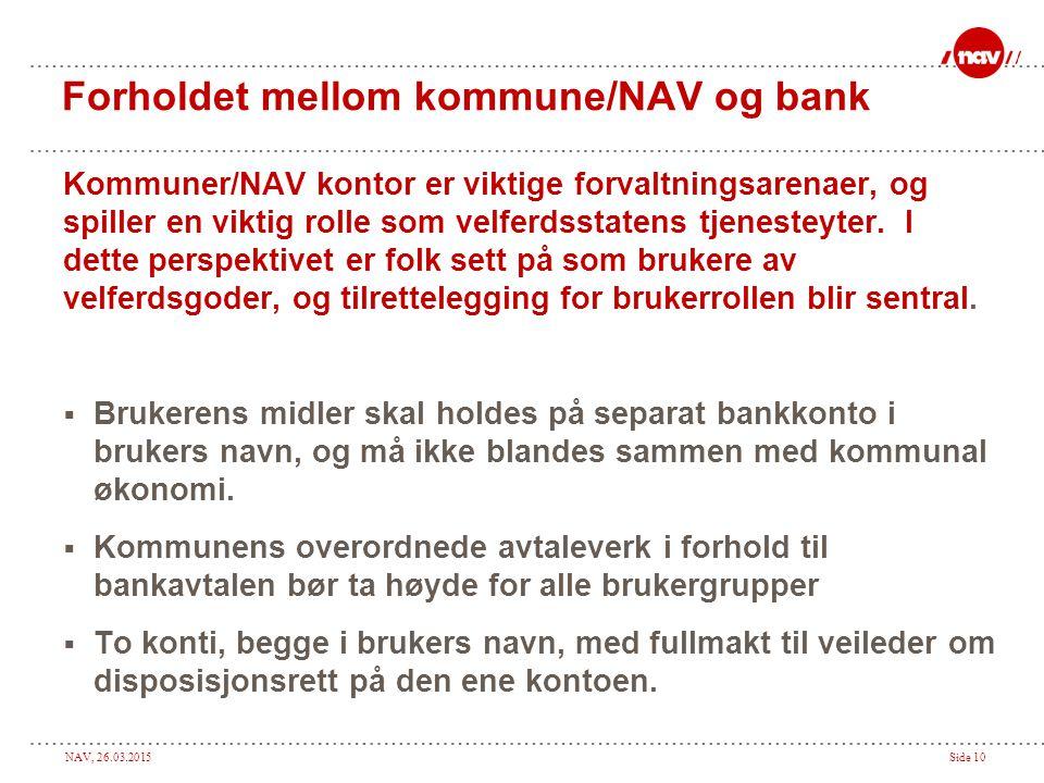 Forholdet mellom kommune/NAV og bank